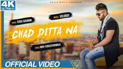 Chad Ditta Na song Sukh Ghuman(1)