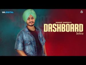 Dashboard song Himmat Sandhu