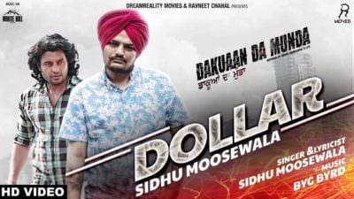 Dollar (Dakuaan Da Munda) Sidhu Moose Wala