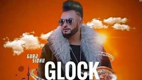 Glock song lyrics Gurj Sidhu (1)