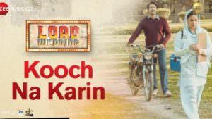 Kooch Na Karin song lyrics Load Wedding (1)