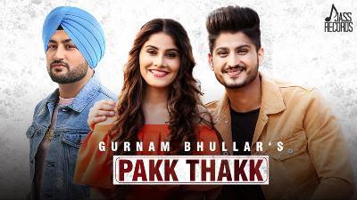 Pakk Thakk song lyrics Gurnam Bhullar (1)