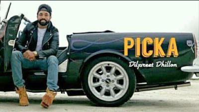 Picka Lyrics – Dilpreet Dhillon