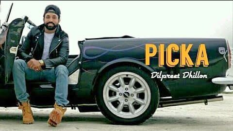 Picka song lyrics Dilpreet Dhillon (1)