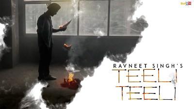 Ravneet Singh - Teeli Teeli (Full Song) (1)