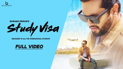 Study Visa song Roshan Prince
