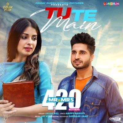 Tu Te Main (Mr & Mrs 420 Returns) Jassi Gill (1)