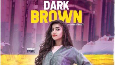 Dark Brown song lyrics Mankirat Pannu