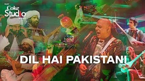 Dil Hai Pakistani Lyrics - Coke Studio Ali Azmat, Mangal, Darehan, Shayan(1)