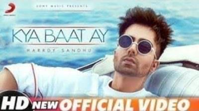 Kya Baat Ay- (Full Song)- Hardy Sandhu(1)