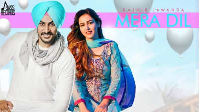 Mera Dil song lyrics Rajvir Jawanda(1)
