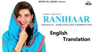 RANIHAAR song lyrics translation Nimrat Khaira copy (1)