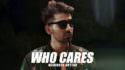 Who Cares song lyrics Maninder Buttar