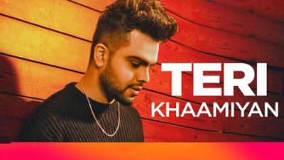 Akhil & B Praak - Teri Khaamiyan song lyrics