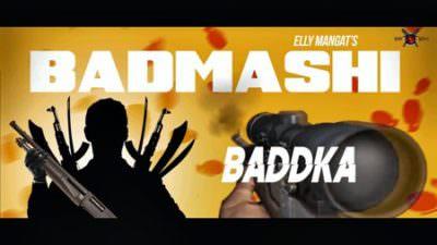 Badmashi Elly Mangat