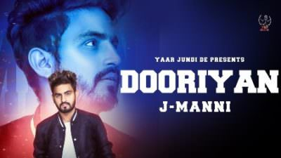 DOORIYAN song lyrics J MANNI