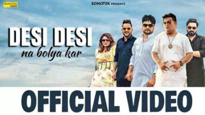 Desi Desi Na Bolya Kar Chori Re song lyrics