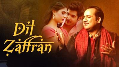 Dil Zaffran Song Rahat Fateh Ali Khan