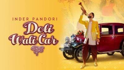 Doli Wali Car song Inder Pandori
