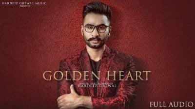 Golden Heart song lyrics Hardeep Grewal(1)
