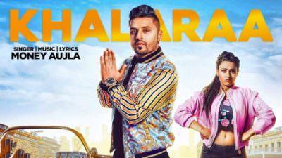 Khalaraa Ft. Miss Neelam Money Aujla