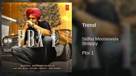 TREND Lyrics - Sidhu Moose Wala | PBX 1 Album