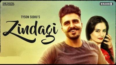 Zindagi song lyrics Tyson Sidhu