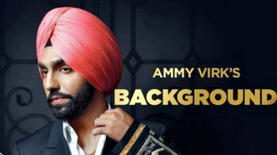 background song lyrics ammy virk song