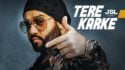 tere karke jsl song
