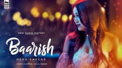 Baarish Ft. Bilal Saeed Neha Kakkar