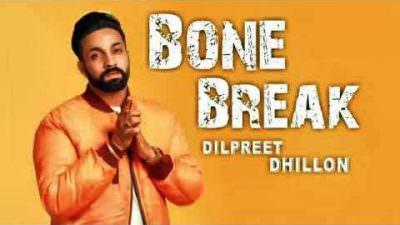 Bone Break (Hadd) - Dilpreet Dhillon