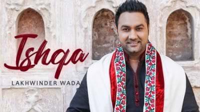 Ishqa Lakhwinder Wadali
