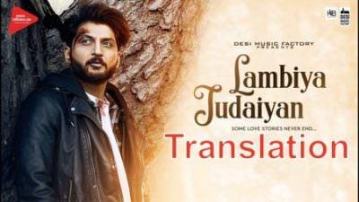 Lambiya Judaiyan translation Bilal Saeed