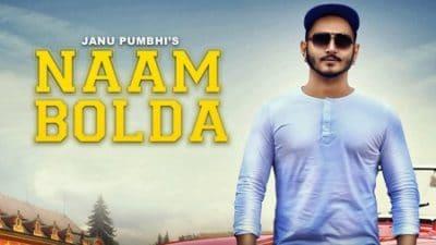 Naam Bolda Ft. Sanam Bhullar Janu Pumbhi
