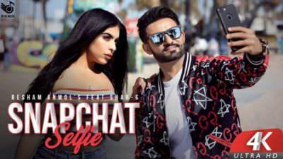 Snapchat Selfie Ft. Shar S Resham Anmol