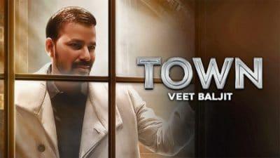 Town Ft. Deep Jandu Veet Baljit