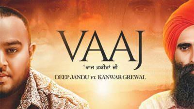Vaaj Ft. Deep Jandu Kanwar Grewal