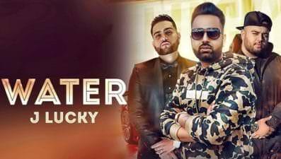 Water Ft. Gurlez Akhtar J Lucky