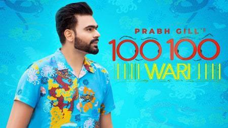 100 100 Wari Ft. MixSingh Prabh Gill