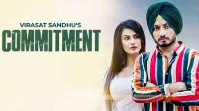Commitment Virasat Sandhu Song