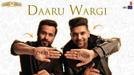 Daaru Wargi song CHEAT INDIA