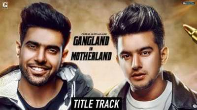 Gangland in Motherland (Title Song) Lyrics - Guri & Jass Manak