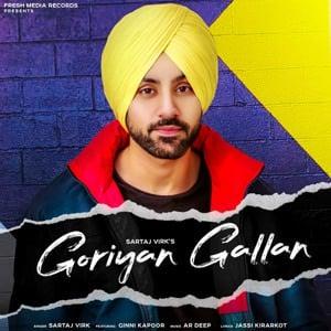 Goriyan Gallan (feat. Ginni Kapoor) - Single (by Sartaj Virk)