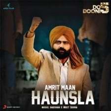 Haunsla Lyrics (Do Dooni Panj) | Amrit Maan