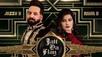 Jatt Da Flag Ft. Kaur B Jazzy B