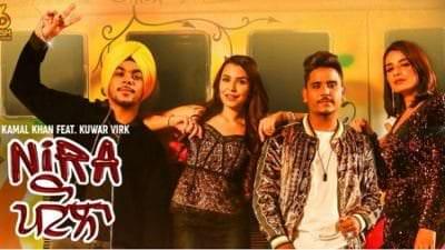 Nira Patola - Kamal Khan ft. Kuwar Virk