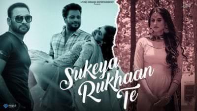 Sukeya Rukhaan Te (Yaar Belly) Nachhatar Gill