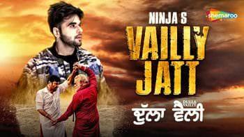 Vailly Jatt - Ninja Guggu Gill Yograj Singh
