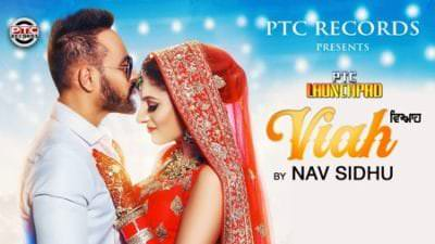 Viah (Full Song) Nav Sidhu Ft. Taj Sidhu