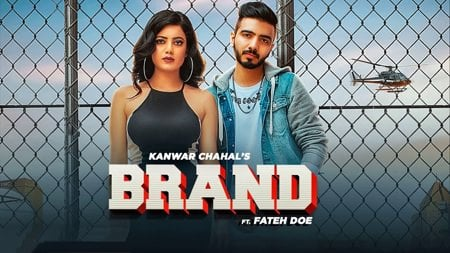 Brand (Full Song) Kanwar Chahal